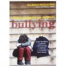 Bullying: Mentes Perigosas Nas Escolas Ana Beatriz Barbosa Silva