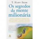 Os Segredos da Mente Milionaria - T.Harv Eker